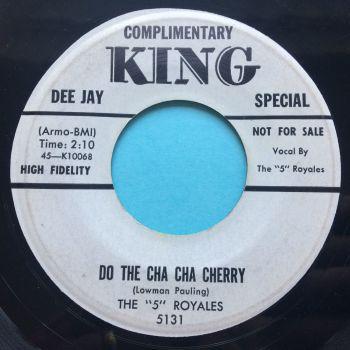 5 Royales - Do the cha cha cherry - King promo - Ex-