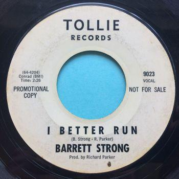 Barrett Strong - I better run b/w Make up your mind - Tollie - Ex-