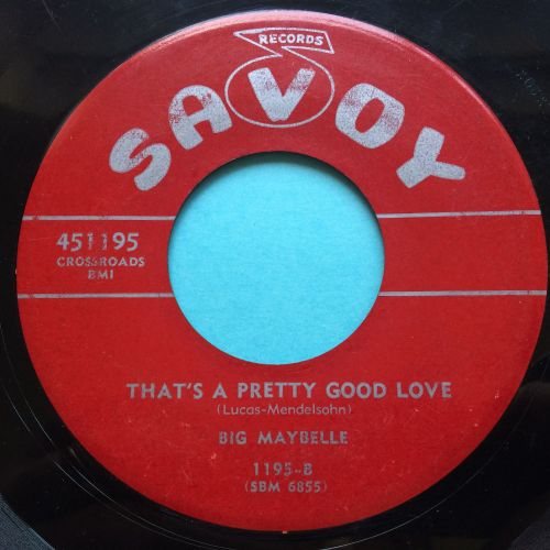 Big Maybelle - That's a pretty good love - Savoy - Ex-