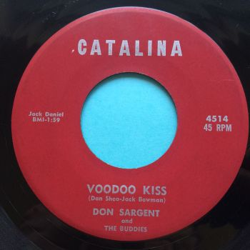 Don Sargent - Voodoo kiss b/w Leadfoot - Catalina - Ex