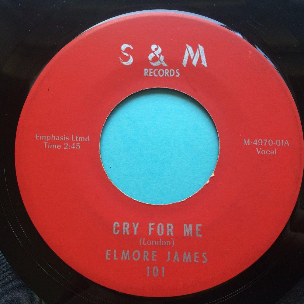 Elmore James - Cry for me - S&M - Ex