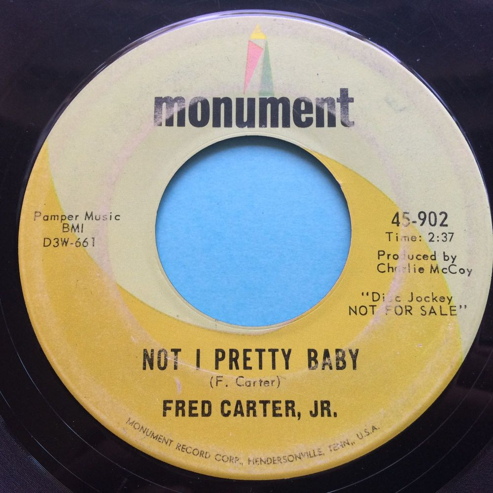 Fred Carter, Jr - Not I pretty baby - Monument promo - VG+