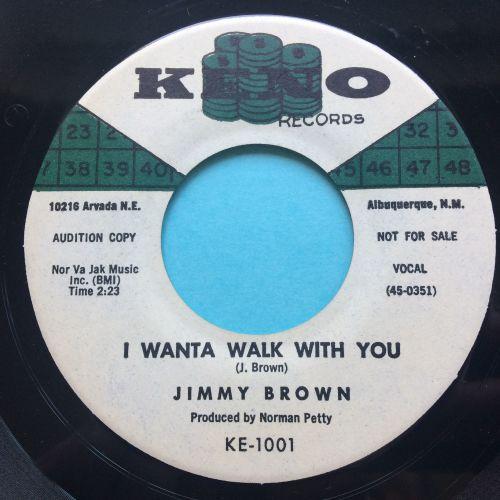 Jimmy Brown - I wanta walk with you - Keno - Ex