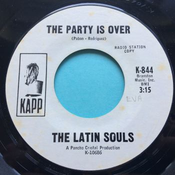 Latin Souls - The party is over - Kapp promo - Ex