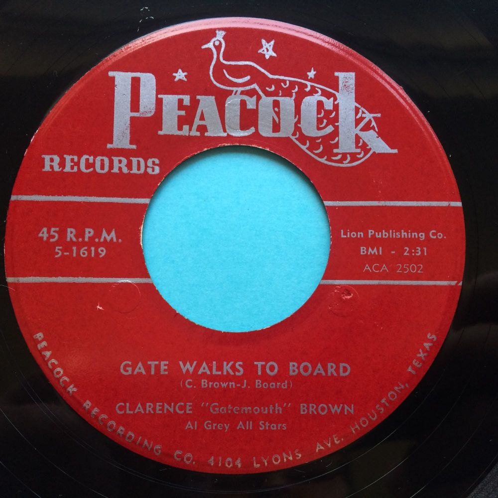 """Clarence """"Gatemouth"""" Brown - Gate walks to the board b/w Please tell me baby - Peacock - Ex-"""
