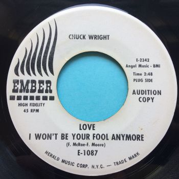 Chuck Wright - (Love) I won't be your fool anymore - Ember promo - Ex