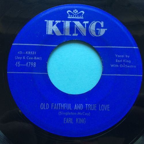 Earl King - Old faithful and true love - King - Ex