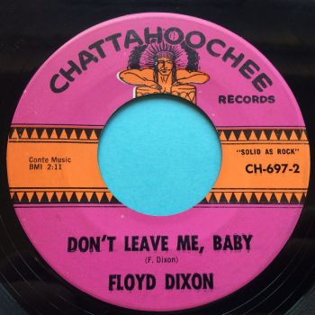 Floyd Dixon - Don't leave me baby - Chattahoochee - VG+