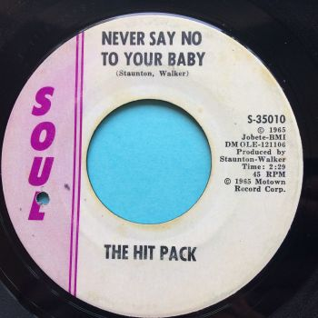 Hit Pack - Never say no to your baby - Soul - VG+
