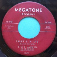 Billy Larkin - Thats a lie b/w Looking - Megatone - Ex-