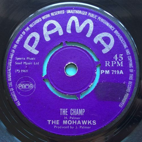 Mohawks - The Champ - UK Pama - VG+