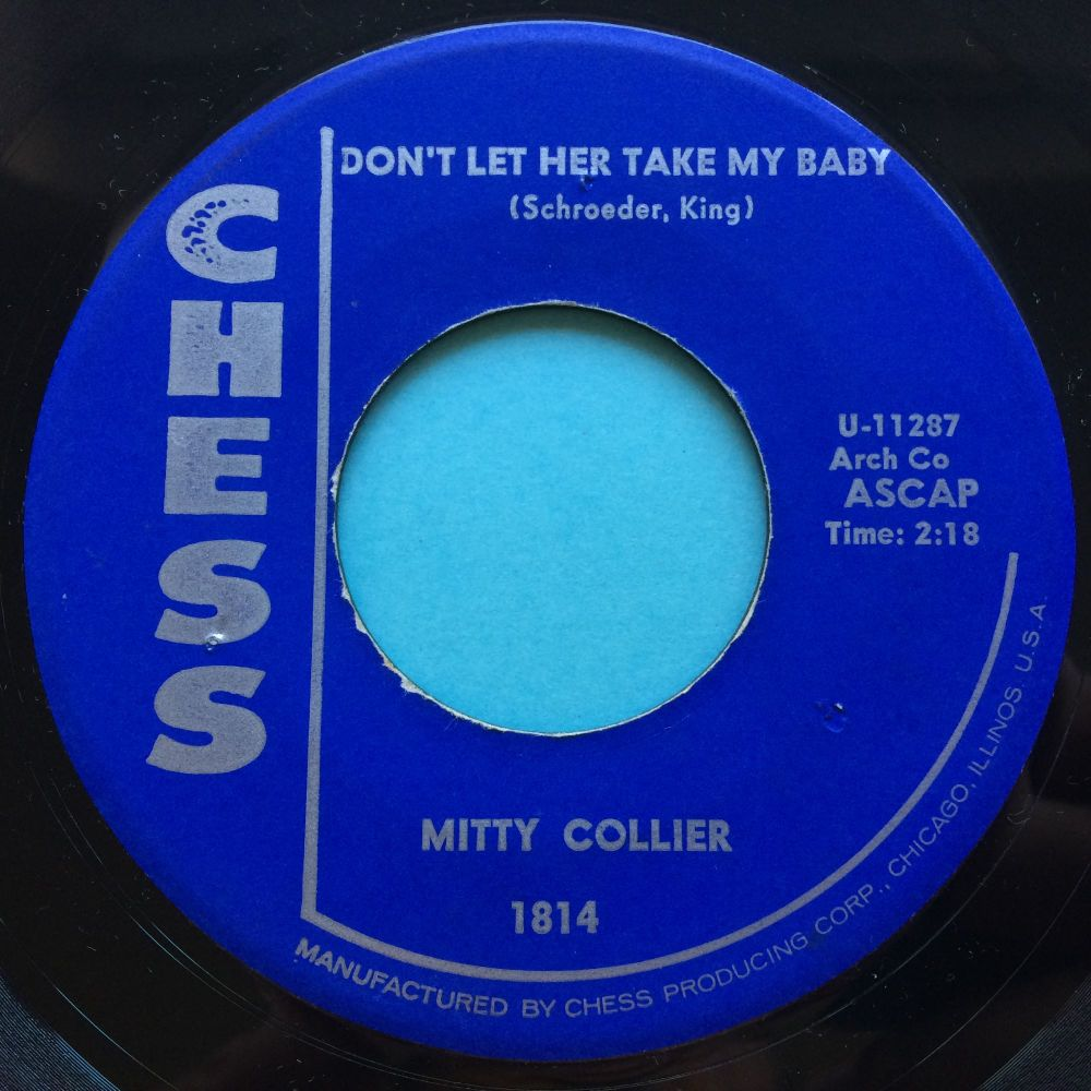 Mitty Collier - Don't let her take my baby - Chess - Ex