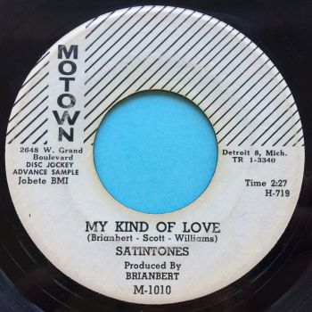 Satintones - My kind of love b/w I know how it feels - Motown promo - VG+