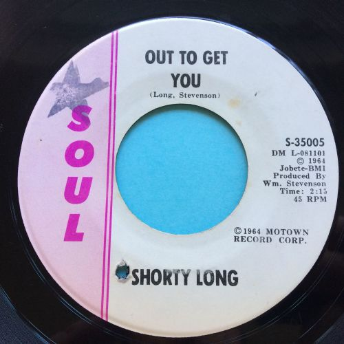 Shorty Long - Out to get you b/w It's a crying shame - Soul - Ex
