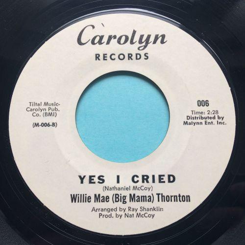 Willie Mae (Big Mama) Thornton - Yes I cried - Carolyn promo - Ex-
