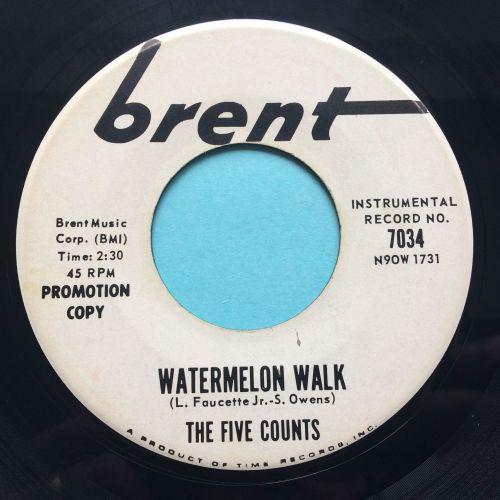 Five Counts - Watermelon Walk - Brent promo - Ex