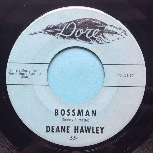 Deane Hawley - Bossman - Dore - Ex-