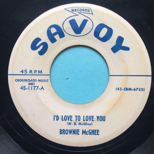 Brownie McGhee - I'd love to love you b/w Anna Mae - Savoy promo - VG+