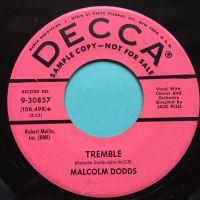 Malcolm Dodds - Tremble - Decca promo  - Ex