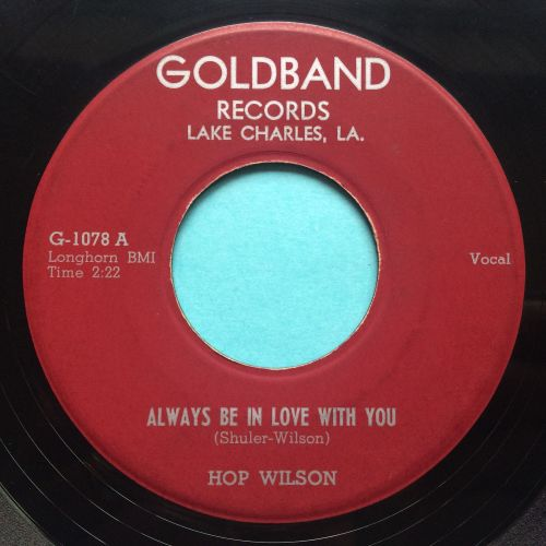 Hop Wilson - Always be in love with you - Goldband - VG+