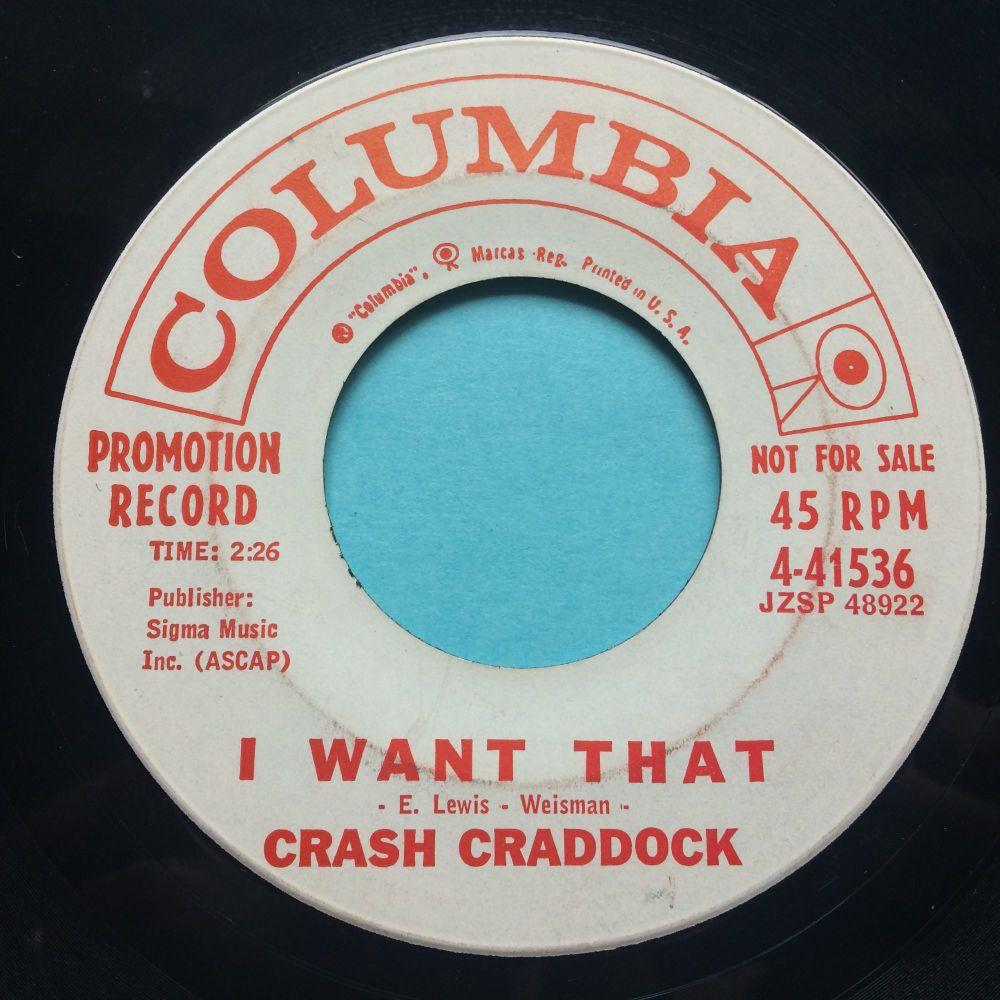 Crash Craddock - I want that - Columbia promo - Ex-
