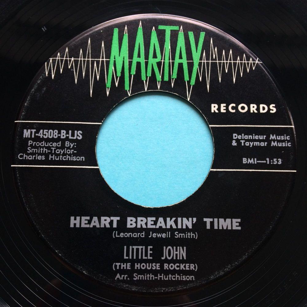Little John - Heart breakin' time - Martay - Ex