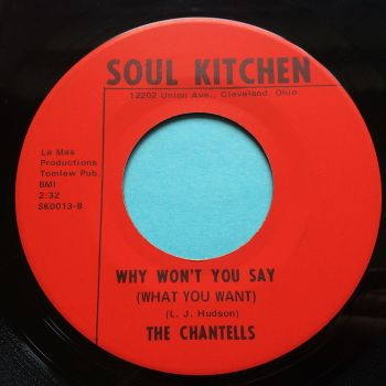 Chantells - Why won't you say b/w World of soul - Soul Kitchen - Ex