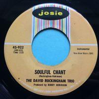 David Rockingham Trio - Soulful Chant b/w Joy-De-Vie - Josie - Ex