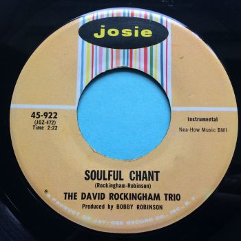 David Rockingham Trio - Soulful Chant b/w Joy-De-Vie - Josie - Ex