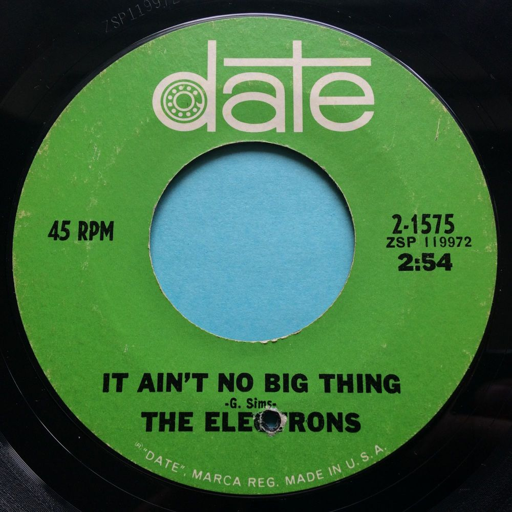 Electrons - It ain't no big thing - Date - Ex-