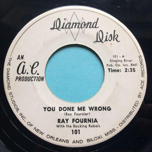 Ray Fournia - You did me wrong - Diamond Disk - Ex-