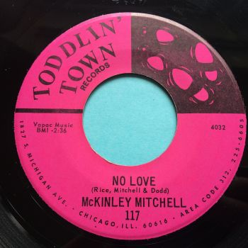 McKinley Mitchell - No love - Toddlin' Town - Ex