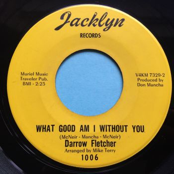 Darrow Fletcher - What good am I without you - Jacklyn - Ex-