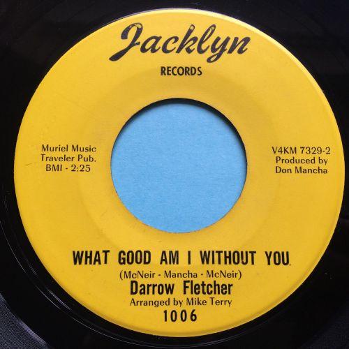 Darrow Fletcher - What good am I without you - Jacklyn - Ex-