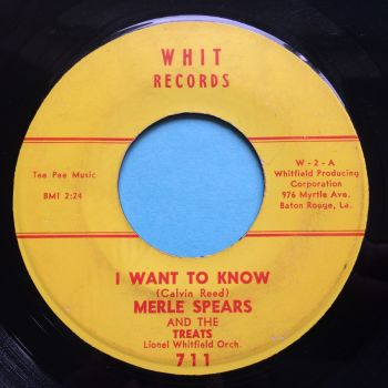 Merle Spears and The Treats - I want to know - Whit - VG+