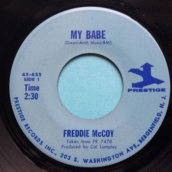 Freddie McCoy - My Babe b/w Funk Drops - Prestige - Ex