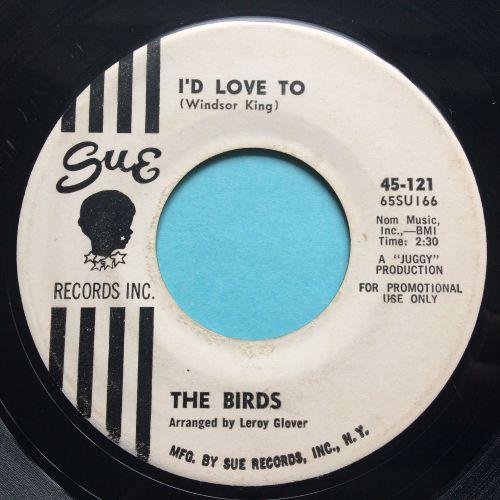 Birds - I'd love to - Sue promo - VG+