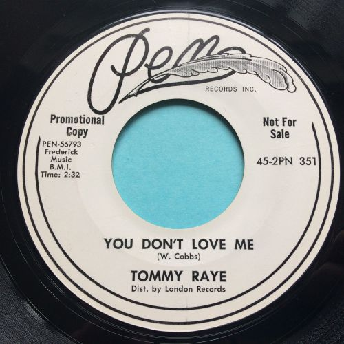 Tommy Raye - You don't love me - Pen promo - Ex