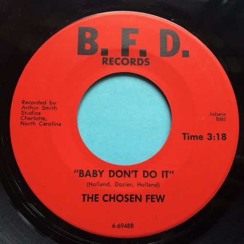 Chosen Few - Baby don't do it - B.F.D. - Ex
