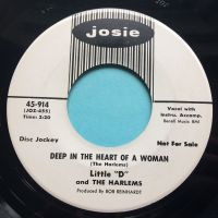 "Little ""D"" and The Harlems - Deep in the heart of a woman b/w Who's gonna pick up the pieces - Josie promo - Ex-"