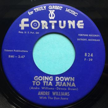 Andre Williams - Going down to Tia Juana - Fortune - Ex