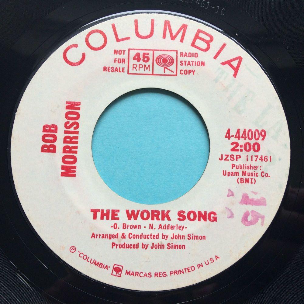 Bob Morrison - The Work Song - Columbia promo - Ex-