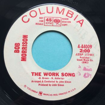 Bob Morrison - The Work Song - Columbia promo - Ex-