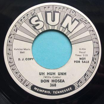 Don Hosea - Uh Huh Unh - Sun promo - Ex