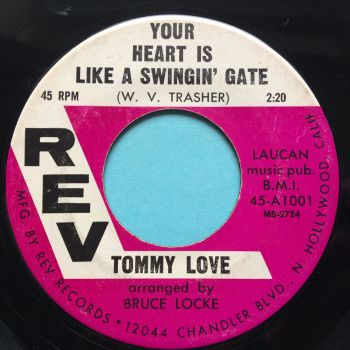 Tommy Love - Your heart is like a swingin' gate b/w Love bug is buggin' me - Rev - Ex-