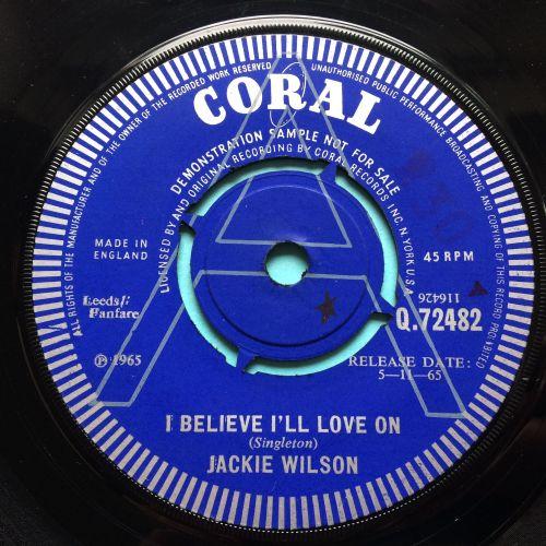 Jackie Wilson - I believe I'll love on b/w Lonely Teardrops - U.K. Coral de