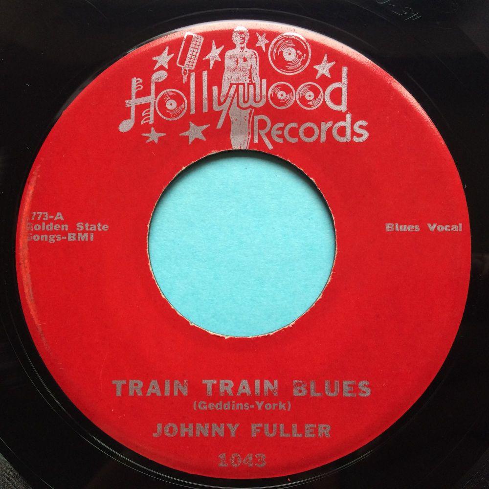 Johnny Fuller - Train Train Blues - Hollywood - Ex-