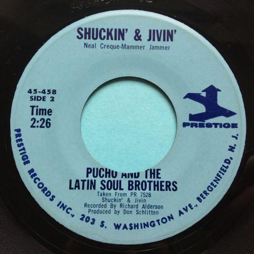Pucho and the Latin Soul Brothers - Shuckin' & Jivin' b/w You are my sunshi
