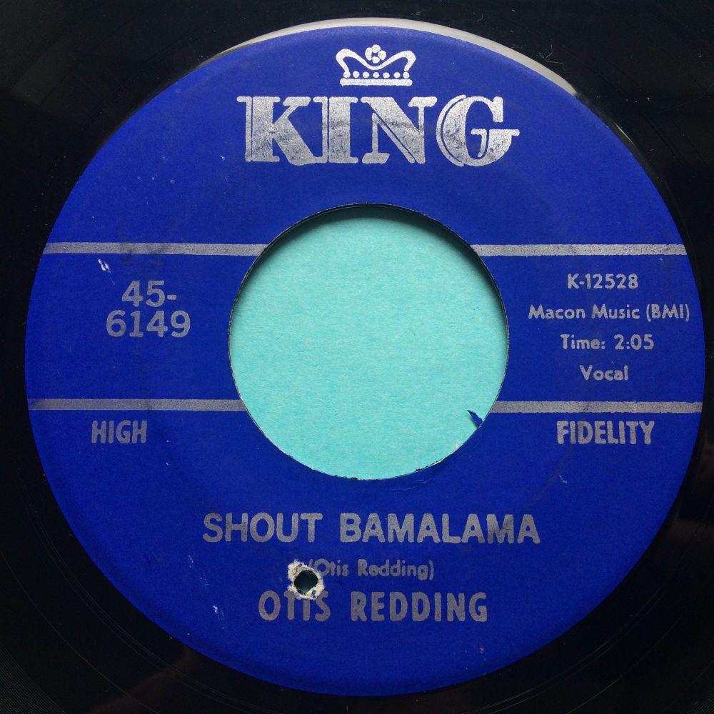 Otis Redding - Shout Bamalama b/w Fat Gal - King - Ex-