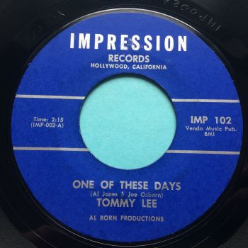 Tommy Lee - One of these days b/w If you see me cry - Impression - Ex-